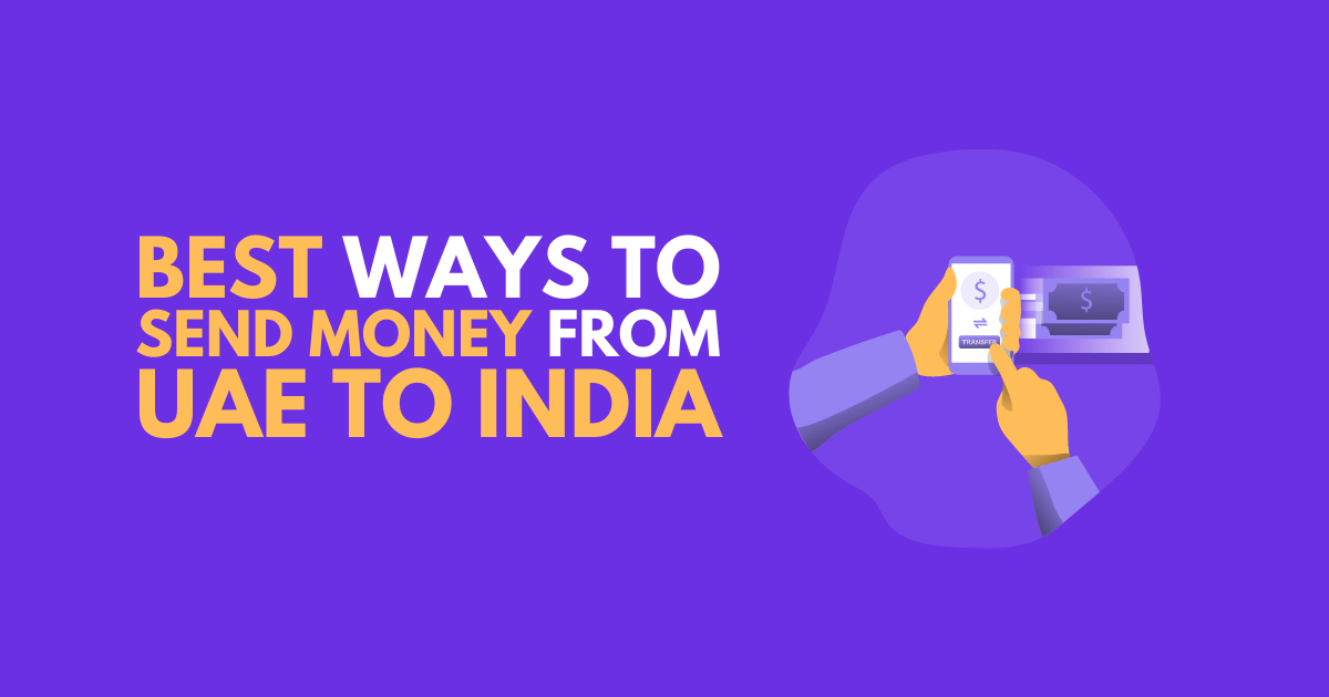Best way to send money from UAE (AED) to India (INR)
